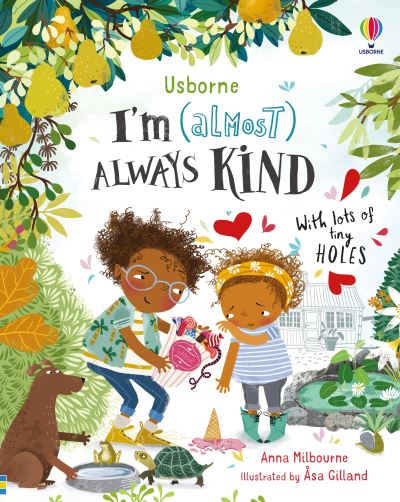 I'm (Almost) Always Kind by Anna Milbourne