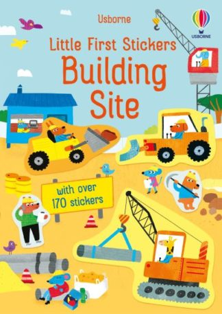 Little First Stickers Building Site by Jane Bingham