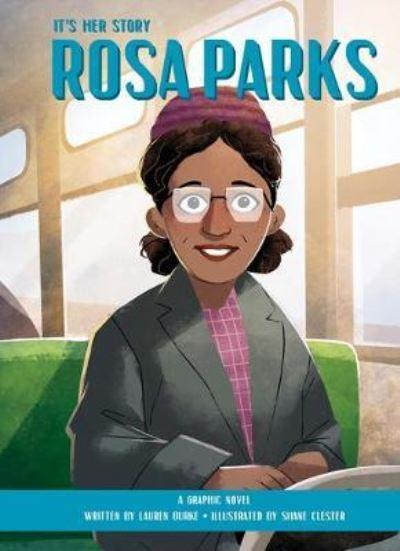 It's Her Story: Rosa Parks by Lauren Burke
