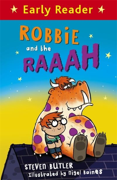 Early Reader: Robbie and the RAAAH by Steven Butler