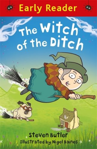 Early Reader: The Witch of the Ditch by Steven Butler