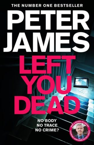 Left You Dead by Peter James