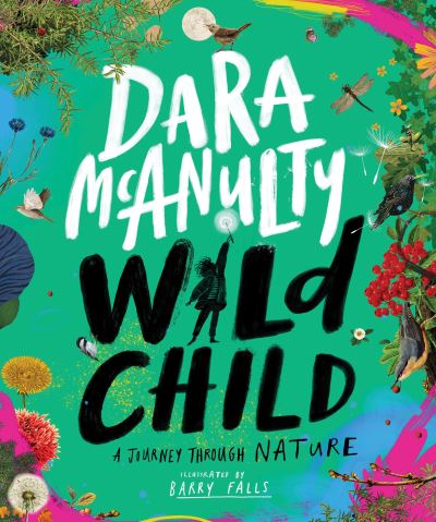 Wild Child: A Journey Through Nature by Dara McAnulty