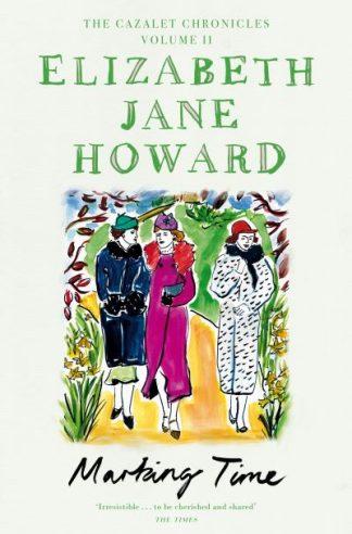 Marking Time by Howard, Elizabe Jane