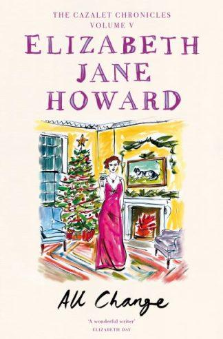 All Change by Howard, Elizabe Jane