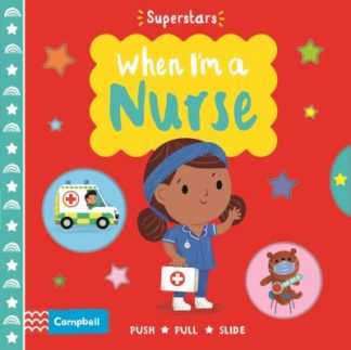 When I'm a Nurse by Campbell Books