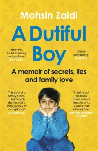 A Dutiful Boy: A memoir of secrets, lies and family love (Lambda Literary Award  by Mohsin Zaidi