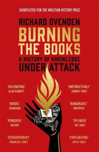 Burning the Books: RADIO 4 BOOK OF THE WEEK by Richard Ovenden