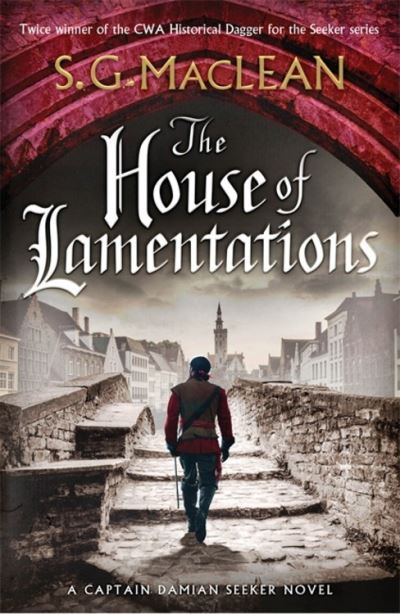 The House of Lamentations by S.G. MacLean