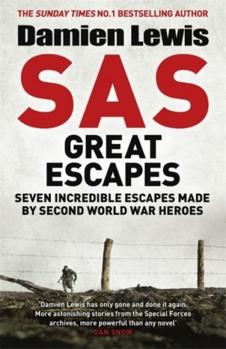 SAS Great Escapes by Damien Lewis