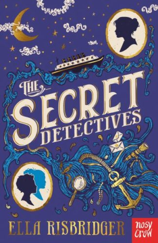 The Secret Detectives by Ella Risbridger