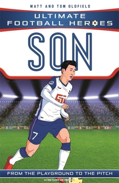 Son Heung-min (Ultimate Football Heroes) by Matt & Tom Oldfield