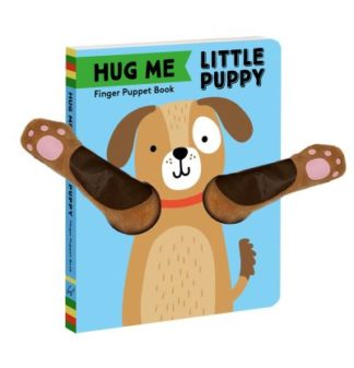 Hug Me Little Puppy: Finger Puppet Book by Books Chronicle
