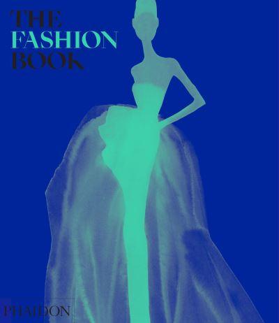 The Fashion Book by Editors Phaidon