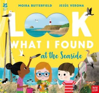 National Trust: Look What I Found at the Seaside by Moira Butterfield