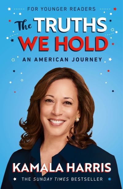 The Truths We Hold (Young Reader's Edition) by Kamala Harris