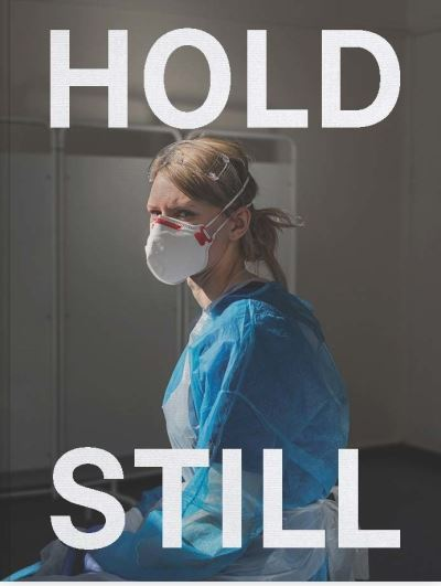 Hold Still: A Portrait of our Nation in 2020 by