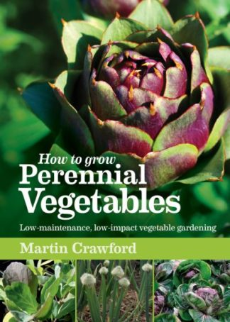 Perennial Vegetables by Martin Crawford