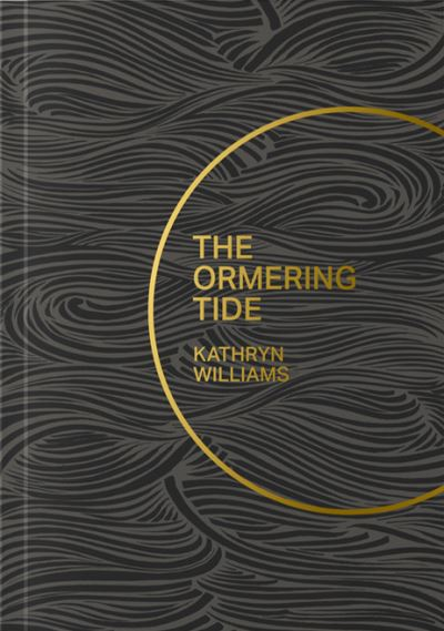 The Ormering Tide by Williams Kathryn