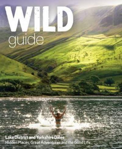 Wild Guide Lake Dist Yorks Dale & Moors by Danierl Start