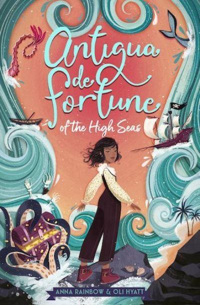 Antigua de Fortune of the High Seas by Anna Rainbow