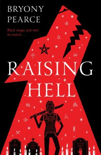 Raising Hell by Bryony Pearce