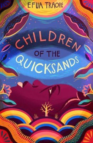 Children of the Quicksands by Efua Traore