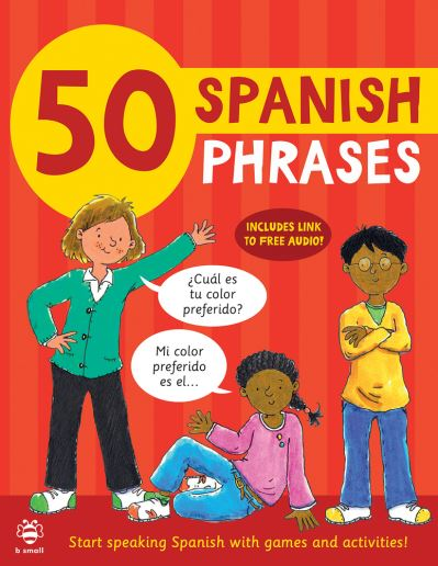 50 Spanish Phrases: Start Speaking Spanish with Games and Activities by Susan Martineau