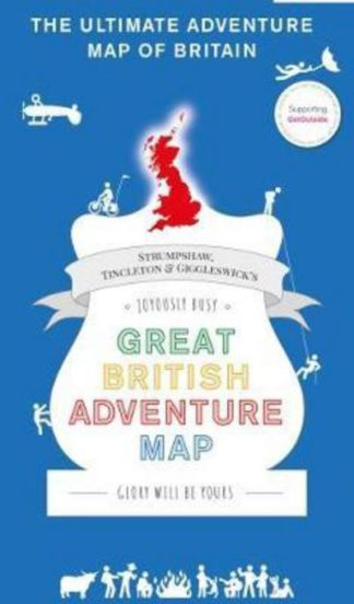 Great British Adventure Map: 2017 by