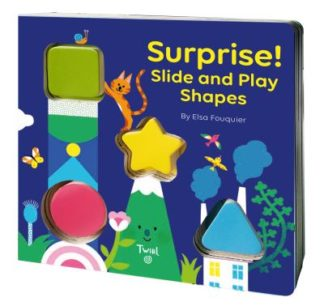 SURPRISE! Slide and Play Shapes by Elsa Fouquier