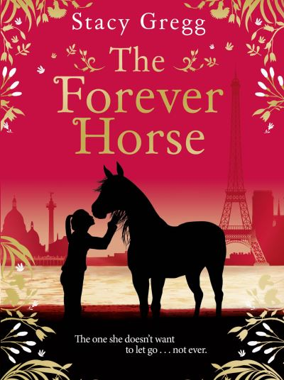The Forever Horse by Stacy Gregg