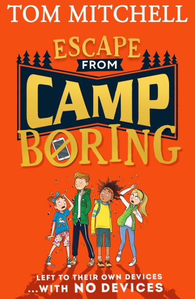 Escape from Camp Boring by Tom Mitchell