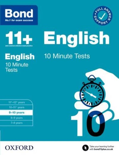 Bond 11+ 10 Minute Tests English 9-10 years by Sarah Lindsay