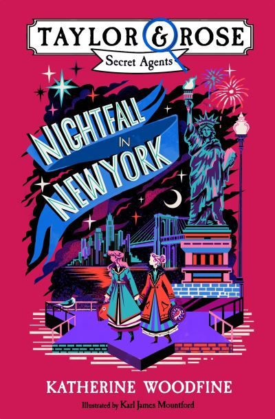 Nightfall in New York (Taylor and Rose Secret Agents) by Katherine Woodfine