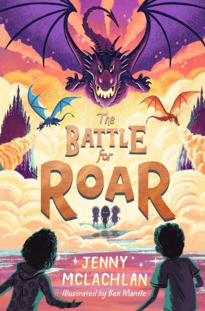 The Battle for Roar (The Land of Roar series) by Jenny McLachlan