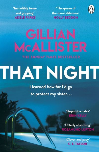 That Night: The must-read psychological thriller of summer 2021 from the Sunday  by Gillian McAllister