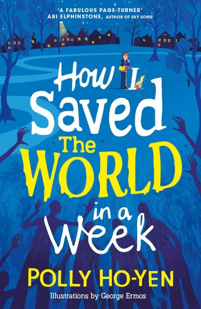 How I Saved the World in a Week by Polly Ho-Yen
