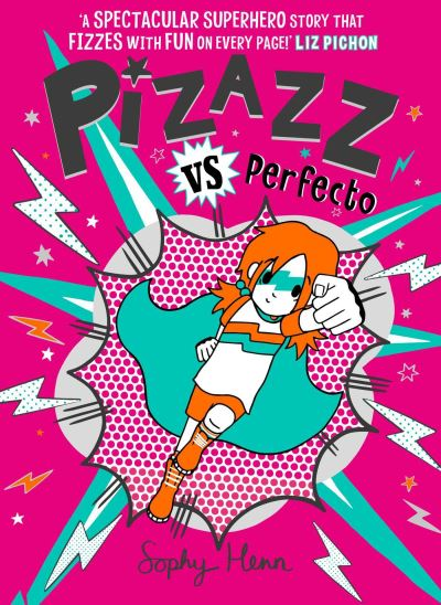 Pizazz vs Perfecto by Sophy Henn
