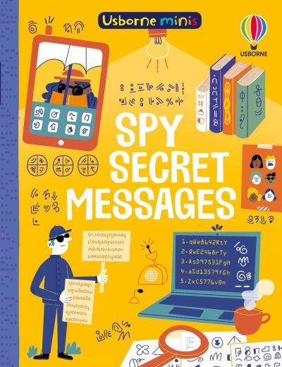 Spy Secret Messages by Simon Tudhope
