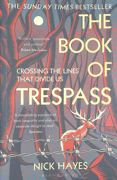 The Book of Trespass: Crossing the Lines that Divide Us by Nick Hayes