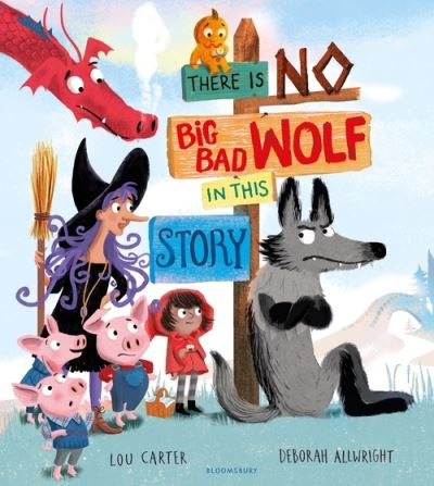 There Is No Big Bad Wolf In This Story by Lou Carter