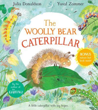 The Woolly Bear Caterpillar by Julia Donaldson