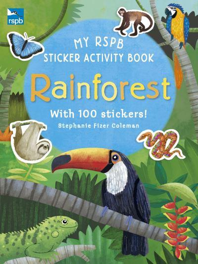 My RSPB Sticker Activity Book: Rainforest by