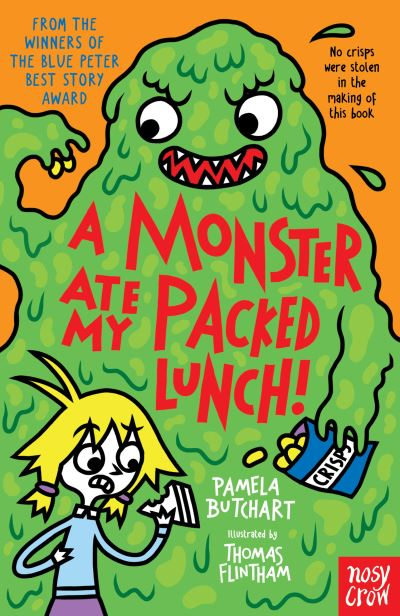 A Monster Ate My Packed Lunch! by Pamela Butchart