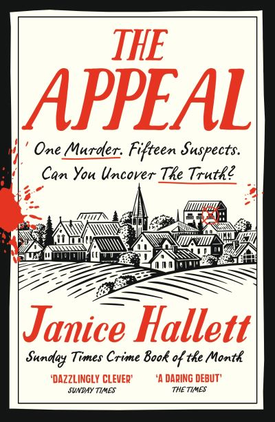 The Appeal: The Sunday Times Crime Book of the Month by Janice Hallett