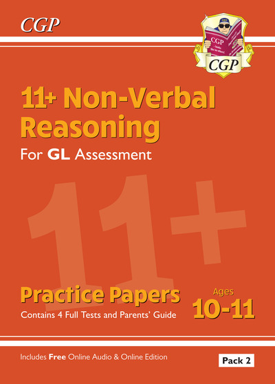 New 11+ GL Non-Verbal Reasoning Practice Papers: Ages 10-11 Pack 2 (inc Parents' by CGP Books