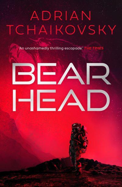 Bear Head by Adrian Tchaikovsky
