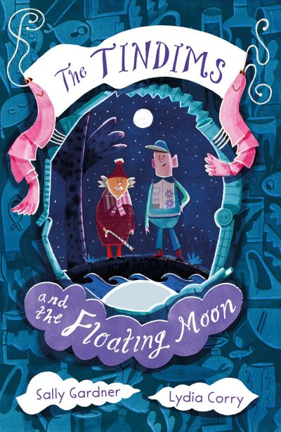 The Tindims and the Floating Moon by Sally Gardner