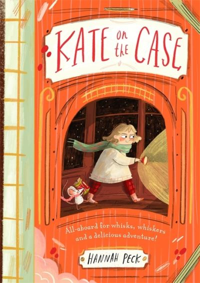 Kate on the Case by Hannah Peck