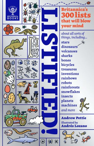 Listified!: Britannica's 300 lists that will blow your mind. by Andrew Pettie